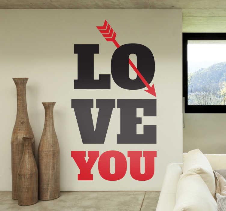 TenStickers. Naklejka strzała miłości. Dodaj romantycznej atmosfery swoim wnętrzom za pomocą naklejki ściennej! Czarne słowo 'love' przebite strzałą z czerwonym słowem 'you'.
