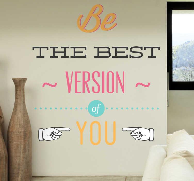 Sticker phrase best version of you