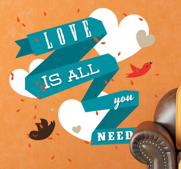 TenStickers. Vinil texto love is all you need. Temos para si este vinil texto a dizer uma frase curta mas muito verdadeira ''Love is all you need'', traduzindo ''Amor é tudo o que precisa''.