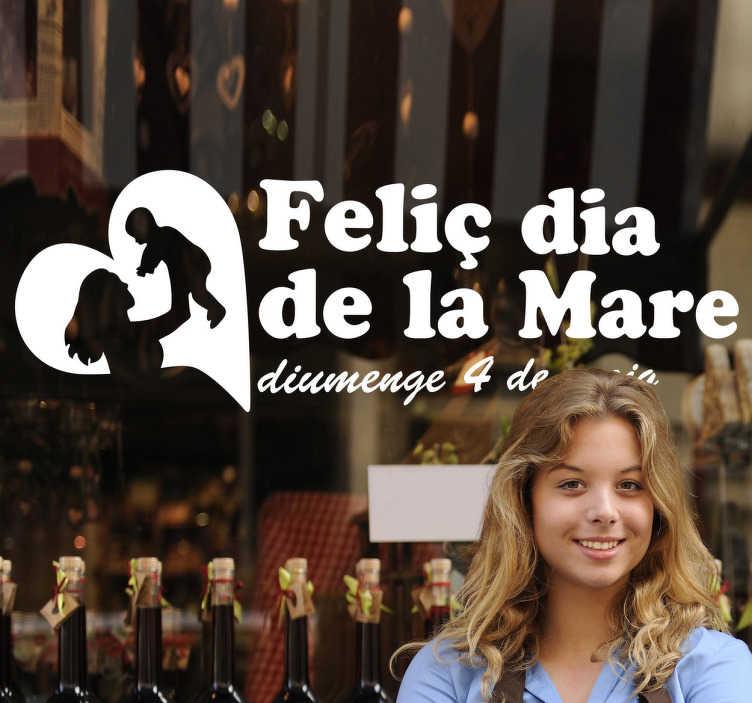 TenVinilo. Vinilo decorativo dia mare català. Adhesivo especial pensado para la campaña del día de la madre en Catalunya.