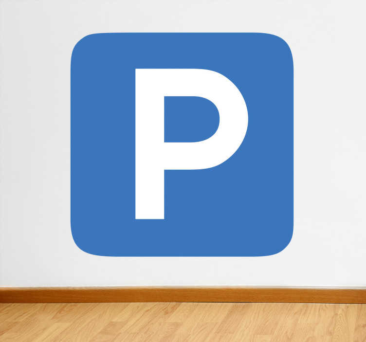 TenVinilo. Adhesivo señal aparcamiento. Representación iconográfica clásica de un párking en vinilo, letra en blanco sobre fondo azul. Un vinilo decorativo perfecto para señalizar donde se encuentra el aparcamiento y que todos sepan cuál es tu plaza o donde pueden aparcar.