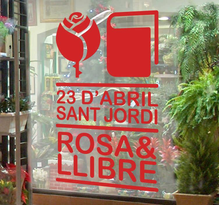 TenVinilo. Vinilo decorativo festa de Sant Jordi. Diseño original de tenvinilo en catalán para conmemorar el 23 de abril