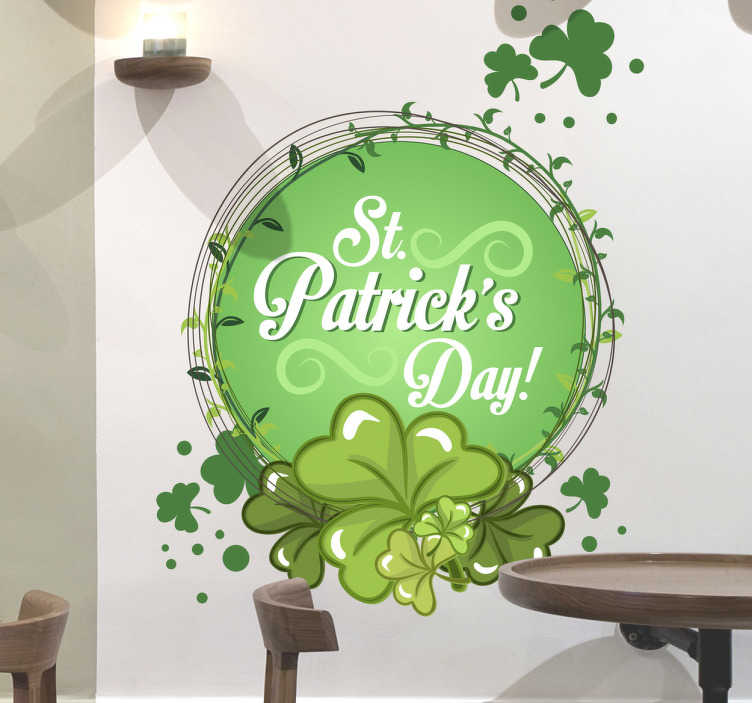 TenStickers. St. Patrick´s Day! Wall Sticker. Business Signs - Get into the spirit of the Irish celebration of St. Patrick´s day with this original design.
