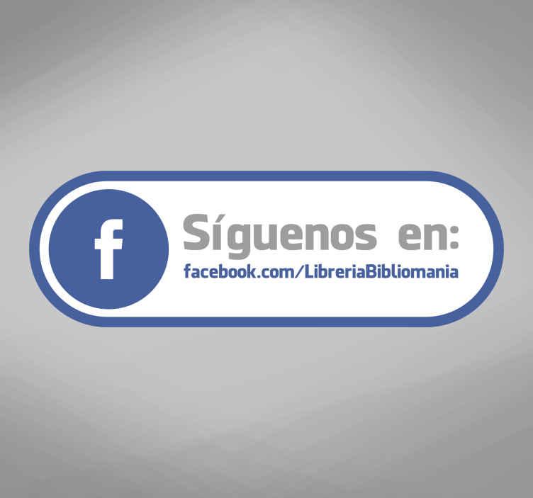 TenVinilo. Adhesivo etiqueta tienda Facebook. Señala a tus clientes que te sigan en redes sociales. Muestra cuál es la dirección de Facebook donde te pueden seguir.