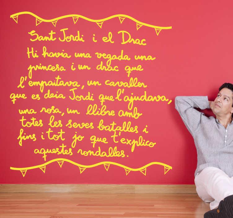 TenVinilo. Vinilo decorativo cuento Sant Jordi. Texto adhesivo en catalán escrito por un niño hablando de la leyenda de San Jorge y el dragón.