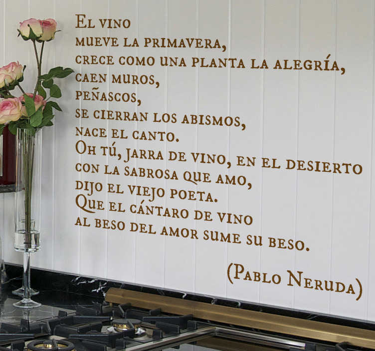 TenVinilo. Vinilo decorativo vino Pablo Neruda. Adhesivo elegante con un extracto de un poema del famoso autor chileno dedicado a la enología.