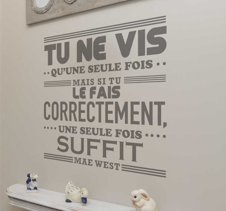 Sticker texte Mae West