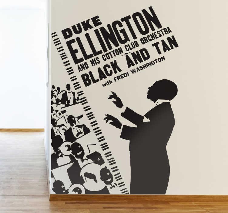 TenStickers. Sticker decorativo poster Duke Ellington. Adesivo murale in stile retrò, che riproduce un poster pubblicitario dedicato al grande musicista Jazz e alla sua band.