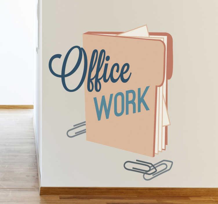 TenStickers. Wandtattoo Office work. Dekorieren Sie Ihr Arbeitszimmer mit diesem tollen Wandtattoo zum Thema Arbeiten, mit Terminkalender, einigen Büroklammern