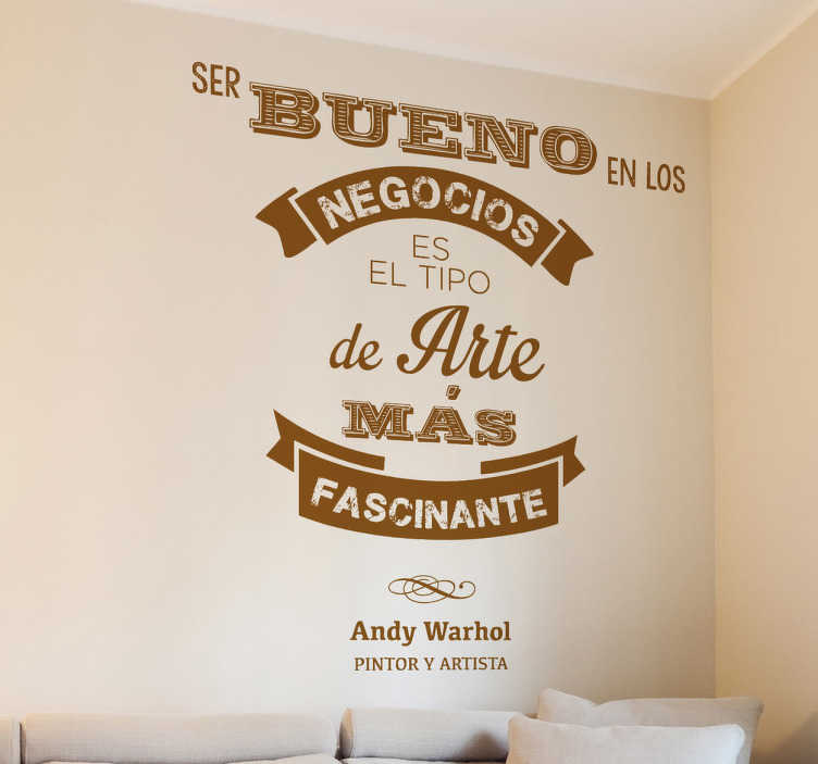 Vinilo frase Andy Warhol negocios arte