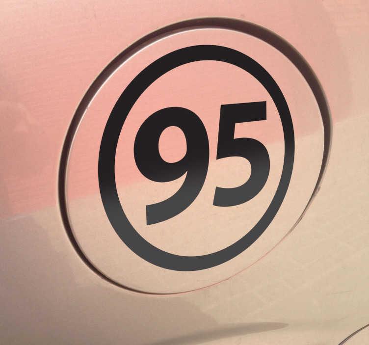 TenStickers. Sticker voiture sans plomb 95. Sticker pour véhicule représentant le numéro 95, pour vous rappeler de prendre du sans plomb 95 à la station service en l'apposant sur le réservoir de votre véhicule. Pratique aussi bien pour les particuliers que les professionnels de la location, afin d'éviter bien des désagréments!