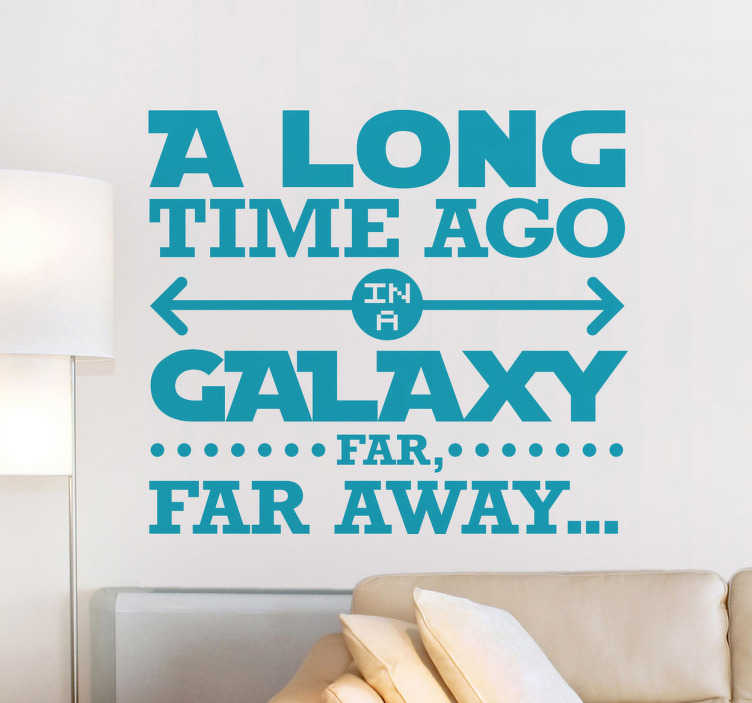 "TenStickers. Vinil decorativo galaxy far far away. Vinil decorativo com texto de Star Wars. Adesivo de parede das frases mais famosas da história do cinema ""A long time ago in a galaxy far, far away."""