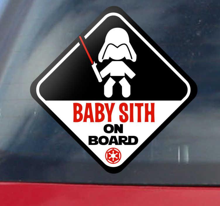 """TenStickers. Autocollant baby sith on board. Adhésif pour voiture """"Baby Sith on board"""" pour avertir les automobilistes de la présence d'un petit Dark Vador à bord de votre véhicule."""