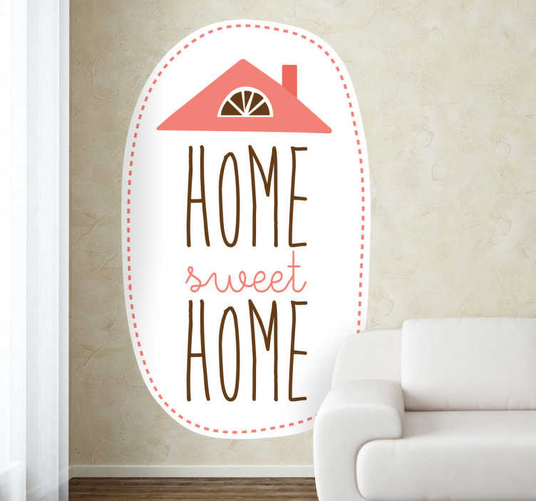 """TenStickers. Autocollant mural sweet home. Sticker mural original de forme ovale où l'on peut voir apparaître """"home sweet home"""" en forme de maison."""