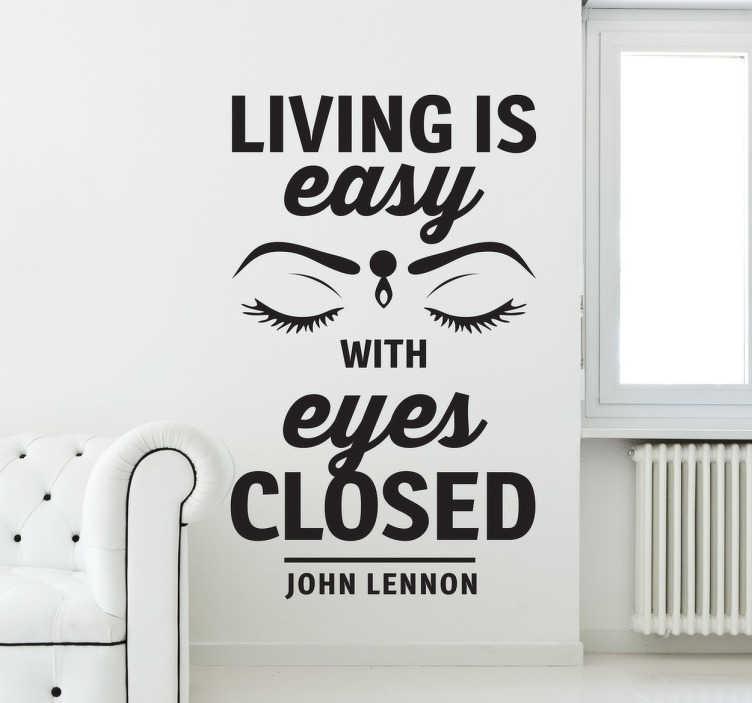 TenStickers. Living is easy Aufkleber. Dieses Wandtattoo ist ein Zitat aus dem Lied Strawberry Fields Forever der Beatles.