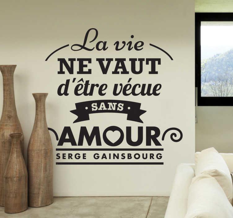 TenVinilo. Vinilo decorativo Serge Gainsbourg. Original composición en adhesivo con un verso de este polifacético músico parisino.