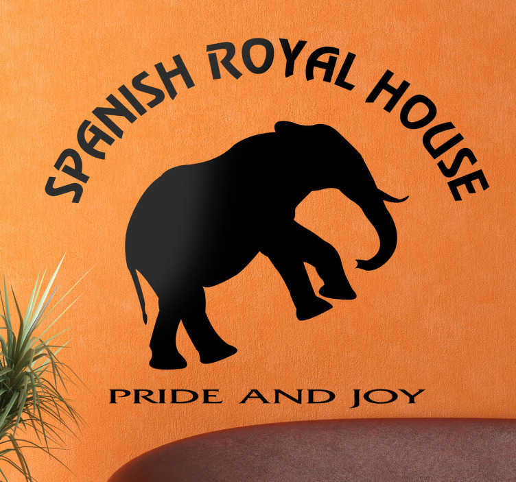 "TenStickers. Pride & Joy Spanish Royal Wall Sticker. Wall Stickers - Inspired by the Spanish monarchy by the typical phrase of Juan Carlos ""pride and joy"" including an elephant."