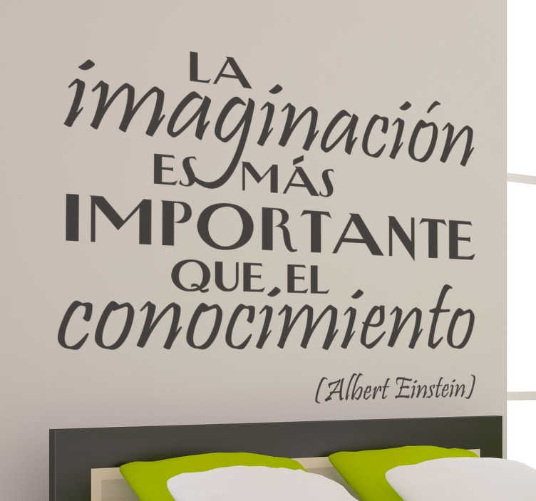 TenVinilo. Vinilo decorativo imaginación Einstein. Frase pronunciada por el científico más reconocido del siglo XX en un original adhesivo.