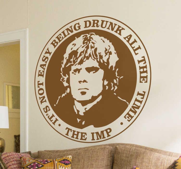 TenStickers. Sticker tampon Tyrion. Fans de la série à succès Game of Thrones ? Personnalisez votre décoration avec le tampon du célèbre nain de la saga.
