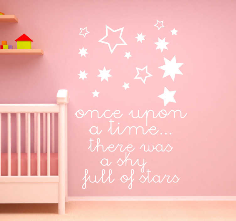 TenStickers. Sterren tekst sticker. Op deze muursticker ziet u allemaal verschillende sterren in verschillende soorten. Met de tekst ¨Once upon a time.. there was a sky full of stars¨.
