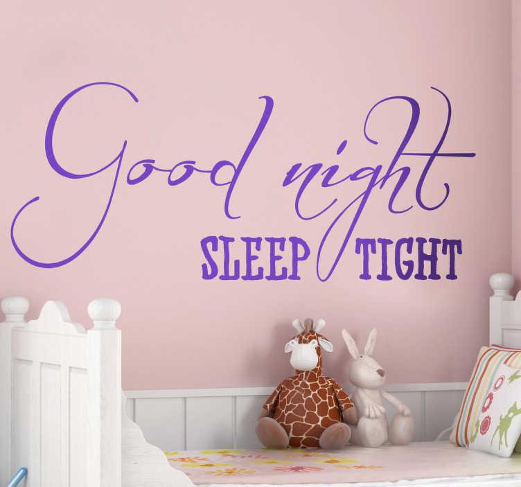 """TenStickers. Wandtattoo Good night. Sprüche fürs Baby - Dekorieren Sie die Wand über Ihrem Bett mit diesem schönen Spruch als Wandtattoo. """"Good night sleep tight """""""