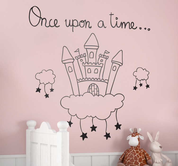 """TenStickers. Sticker verhaal kasteel wolken. Muursticker van een kasteel in de wolken met hierbij leuke sterren en de tekst """" once upon a time """". Prachtige wanddecoratie voor de kinderkamer."""
