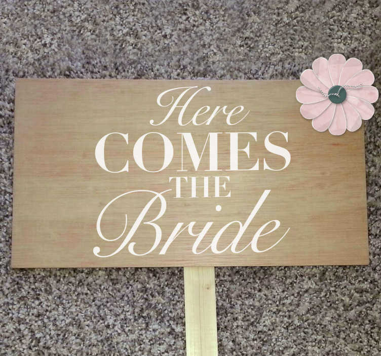 Vinilo texto here comes the bride