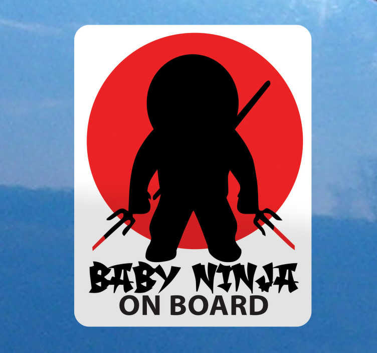 TenStickers. Baby Ninja On Board Car Sticker. Baby Ninja Car Sticker- If there is a little samurai travelling with you in your vehicle then you will need this fantastic babycar sticker. This baby on board sticker design was inspired by Japanese ninjas.