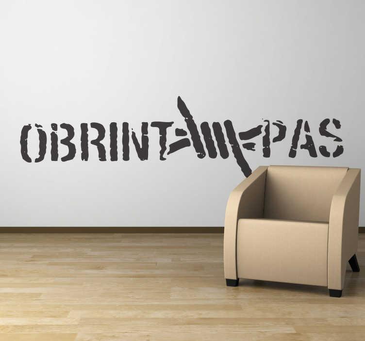 TenVinilo. Vinilo decorativo Obrint pas. Para los fans de este grupo valenciano de ska un adhesivo con característico logotipo.Si te gusta el hardcore, el punk, la música en catalán con denuncia social seguro que querrás hacerte con este vinilo.