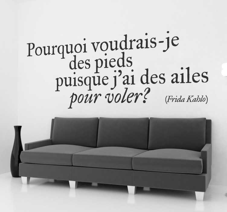 TenStickers. Sticker texte citation Frida Kahlo. Une citation de la célèbre artiste mexicaine pour décorer votre intérieur tout en poésie.