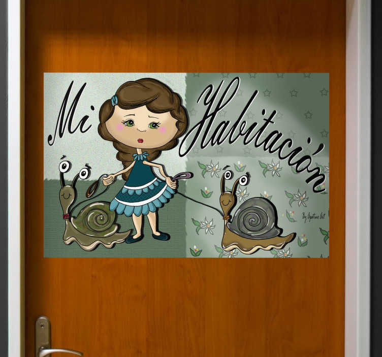 """TenVinilo. Vinilo infantil mi habitación caracoles. Convierte la habitación de tu hija en una estancia especial con este cartel señalizador en vinilo.Dibujo realizado por Apatino Art para tenvinilo.com de una joven paseando a sus dos especiales mascotas: un par de caracoles acompañado todo de un texto: """"Mi habitación""""."""