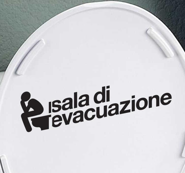 TenStickers. Sticker decorativo sala evacuazione. Personalizza il tuo bagno decorandolo con questo simpatico adesivo che ne illustra la funzione. Fonte: flaticon.com