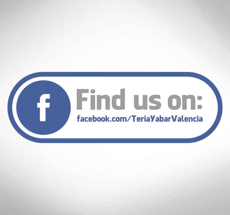 """TenStickers. Vetrofania Facebook. Adesivo decorativo con il quali potrai esortare i tuoi clienti a seguirti sulle reti sociali. Il testo recita: """"Ci trovi su Facebook""""."""