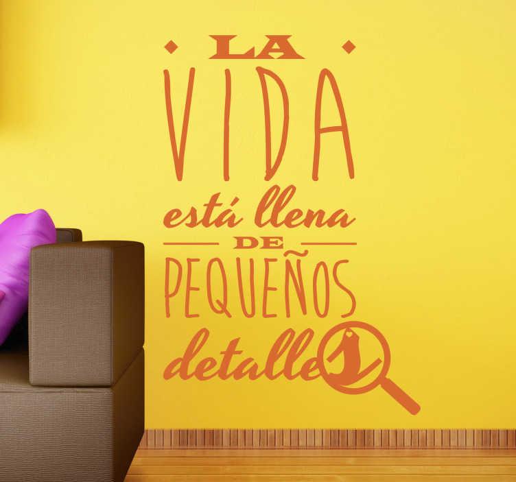 TenVinilo. Vinilo decorativo pequeños detalles. Mensaje original con el que decorar tu hogar de una manera especial. Brinda a tus invitados la oportunidad de saborear el día a día de forma positiva.