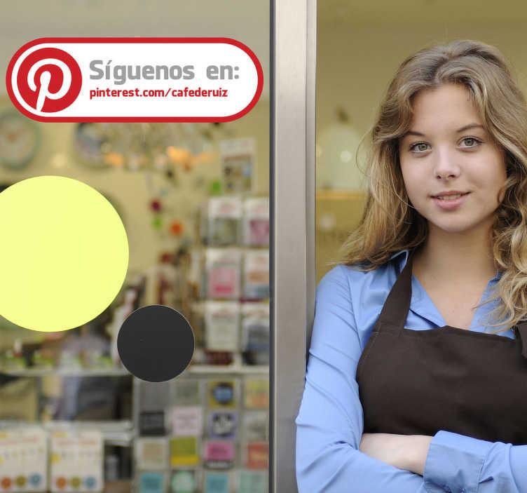 TenVinilo. Adhesivo etiqueta tienda pinterest. Adhesivo decorativo con el que señalar a tus clientes que te sigan en redes sociales. Indícanos el texto que quieres que aparezca en el vinilo en el campo de observaciones de la pasarela de compra.