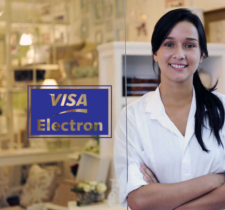 TenStickers. Visa Electron Sticker. Show your customers that your business accepts credit card payments with VISA ELECTRON.