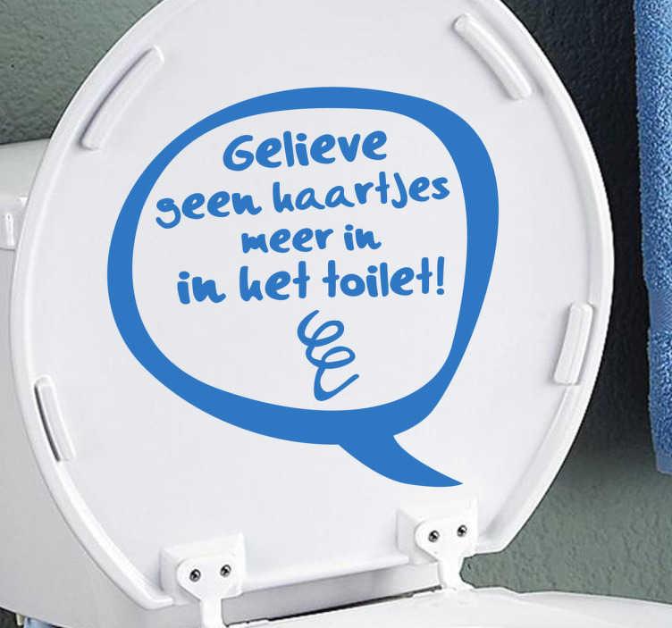 TenStickers. Sticker tekst WC. Maak op een leuke manier jouw huisgenoten en gasten duidelijk dat je geen haartjes meer in je toilet wilt met behulp van deze decoratie sticker.