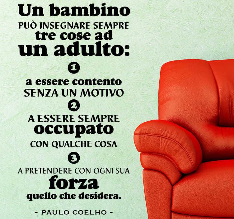 TenStickers. Sticker decorativo tre cose Coelho. Adesivo con una bella frase del conosciuto scrittore braziliano che parla dei bambini.