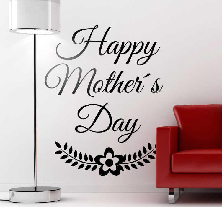 """TenStickers. Sticker happy mother's day fête des mères. Un sticker mural texte """"Happy Mother's Day"""", pour célébrer la fête des mères en toute simplicité. La qualité est garantie."""