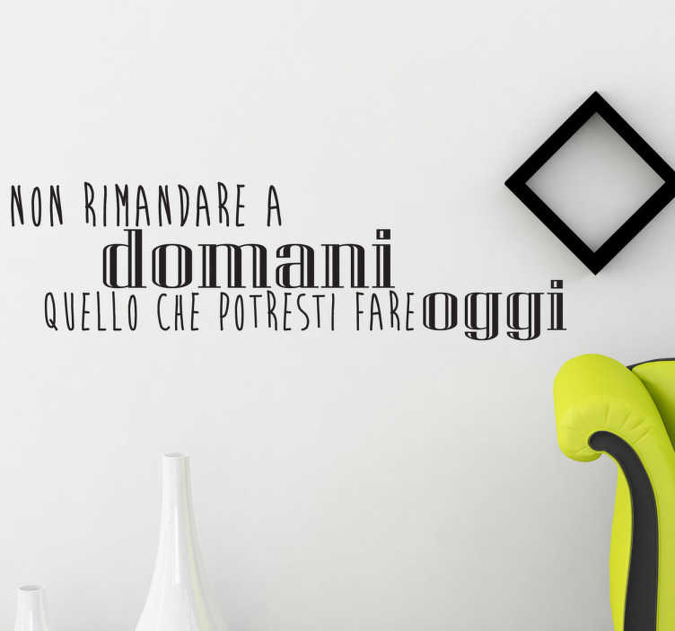 Sticker proverbi non rimandare