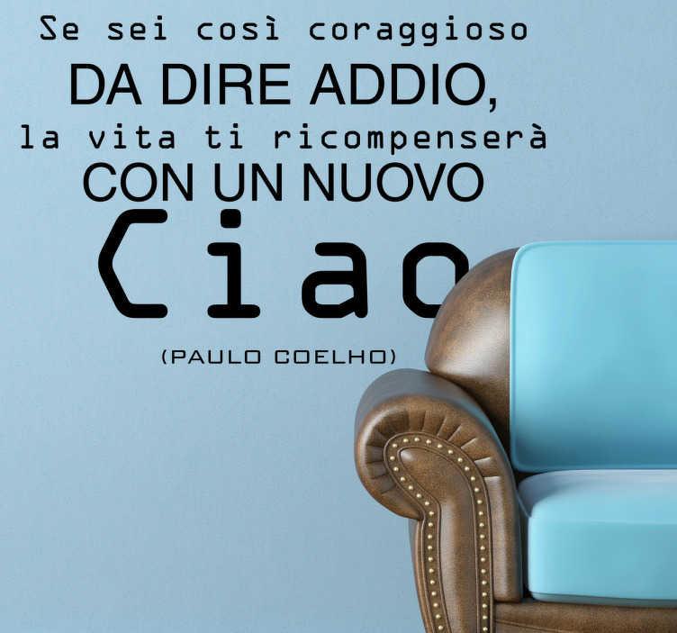 TenStickers. Sticker decorativo ciao Coelho. Se ti piacciono i testi di questo scrittore non perderti questo adesivo.