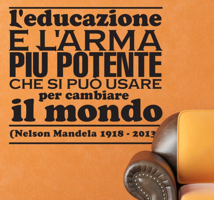 TenStickers. Sticker decorativo Nelson Mandela. Parte di un famoso discorso pronunciato dallo scomparso leader sudafricano in adesivo.