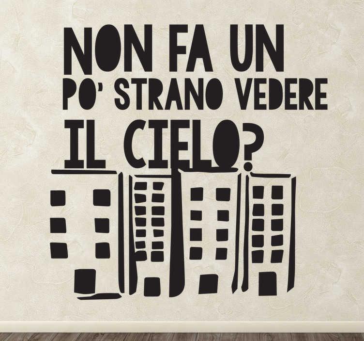 TenStickers. Sticker decorativo vedere il cielo. Trasposizione in adesivo di un quadro murale a contenuto poetico e contrario all'eccesso di edifici.