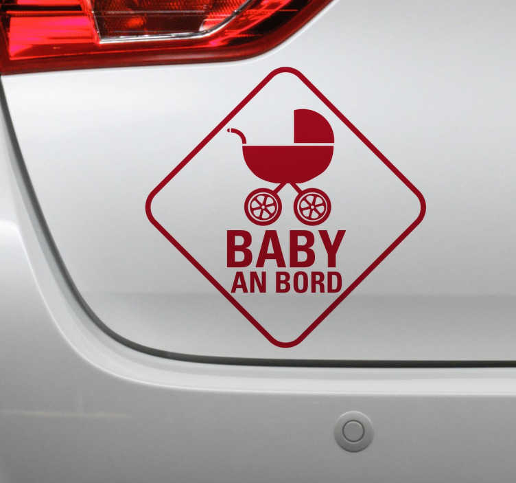 TenStickers. Baby an Bord Kinderwagen Aufkleber. Haben Sie ein Baby im Auto? Mit diesem besonderen Sticker können Sie auf Ihren kleinen Schatz hinweisen.