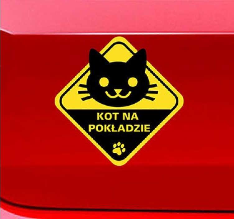 TenStickers. Naklejka kot na pokładzie. Zabawna naklejka na samochód, dzięki której poinformujesz innych kierowców, że przewozisz swojego zwierzaka. Naklejkę możesz umieścić zarówno na szybie jak i na aucie.
