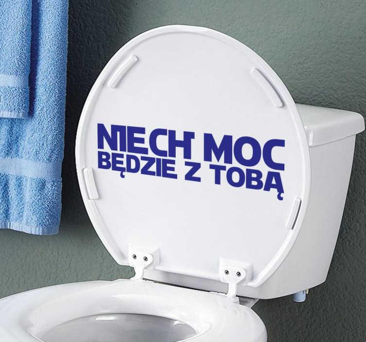 """TenStickers. Naklejka do łazienki moc. Zabawna naklejka zawierająca sławny cytat z Gwiezdnych Wojen """" Niech moc będzie z Tobą"""". Pomysłowy sposób na dekorację ścian lub mebli w pokoju."""