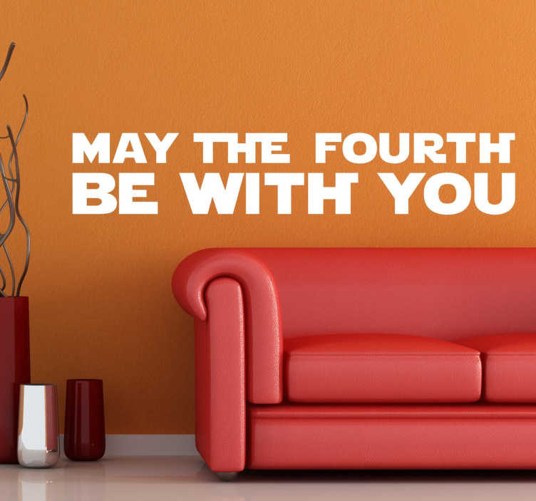TenStickers. May the Fourth be with You Text Sticker. A fantastic Star Wars wall sticker to celebrate the 4th of May! If you are a big fan then decorate your home with this monochrome decal!