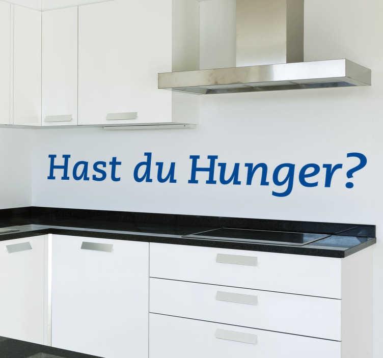 TenStickers. Hast Du Hunger Text Aufkleber. Hast du Hunger? Bestimmt! Mit diesem lustigen ansprechenden Fragen Wandtattoo können Sie Ihre Küche verzieren. Tägliche Rabatte