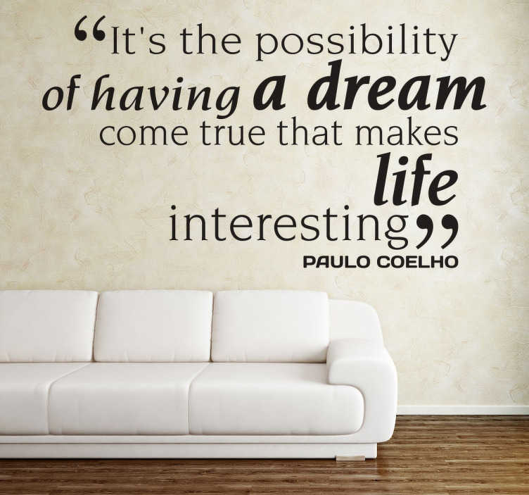TenStickers. Paulo Coelho Quote Wall Sticker. Wall Stickers - A quote from Pauloo Coelho, Brazilian lyricist and novelist.