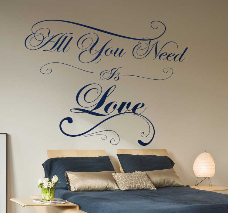 "TenStickers. Vinil decorativo All You Need is Love. Vinil decorativo com frase ""All you need is love"", em português ""só necessitas de amor"". Adesivo de parede com lettering romântico."